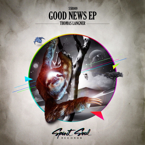 Thomas Langner - Good News EP [SSR009][OUT NOW @ Beatport]