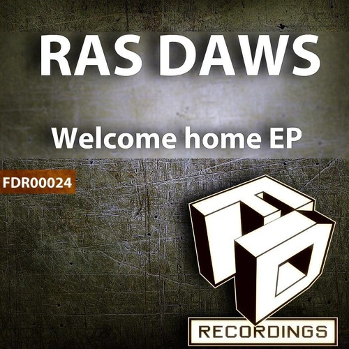 Welcome Home - Ras Daws [FDR 00024] OUT NOW!!!