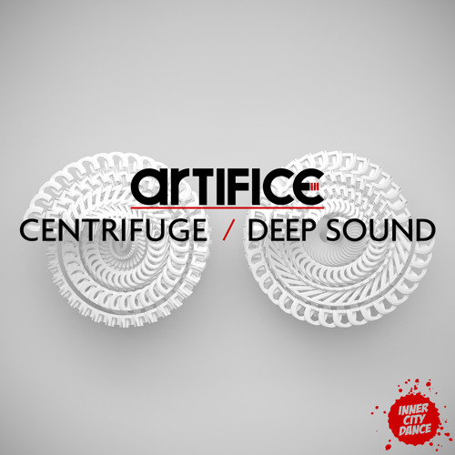 Artifice - Centrifuge / Deep Sound OUT NOW