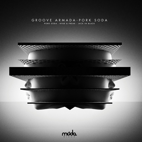 Groove Armada - Hyde & Freak [Moda Black]