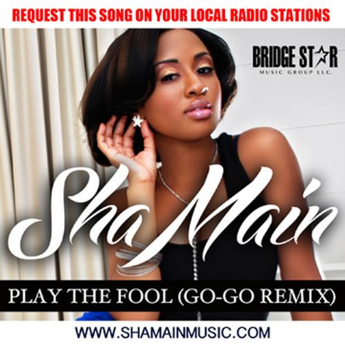 Play The Fool (Gogo Remix) f/Ev'ryday Black