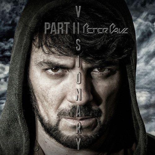 4.Peter Paul- Nu Skool  Feat Myself (Original MIx)  Visionary ALbum Part II@January 27th 2014