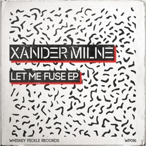 Xander Milne - Let Me Fuse (Abstrakt Audio Remix)