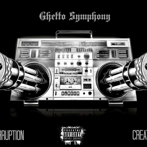 Ghetto Symphony FT. Interruption