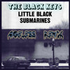 The Black Keys - Little Black Submarines (Ageless Remix)