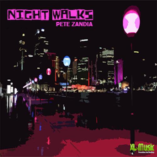 Pete zandia-Nightwalks Mlt rmx