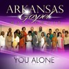 Arkansas Gospel Mass Choir - You Alone (Radio Edit)