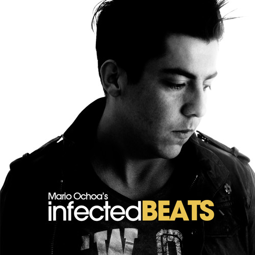 IBP055 - Mario Ochoa's Infected Beats Podcast Episode 055