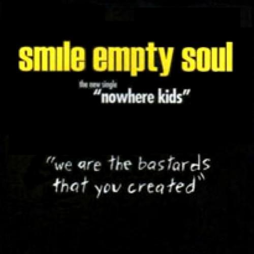 Smile Empty Soul- Nowhere Kids