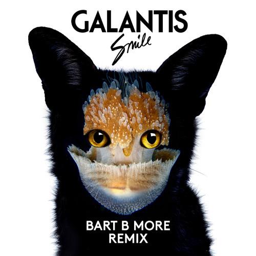 Galantis - Smile (Bart B More Remix)