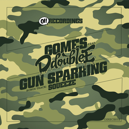 GOMES - SQUEEZE - OUT NOW ON OI! RECORDINGS