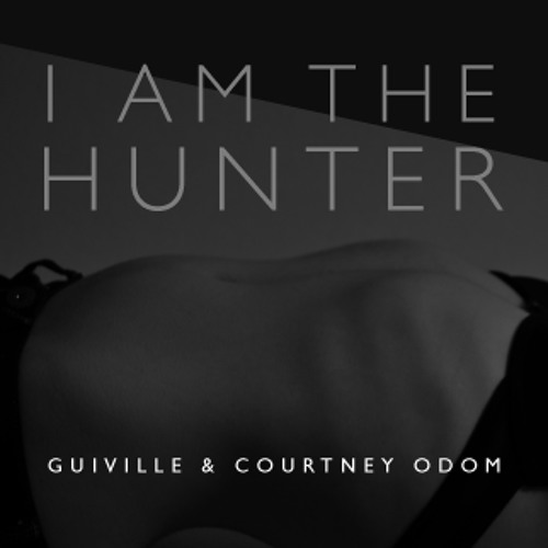 I Am The Hunter ft. Courtney Odom