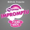 My Little Impromptu [Take 2]