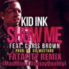 Show Me-Chris Brown(fatality Remix)