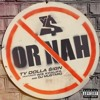 Ty Dolla Sign Ft. Wiz Khalifa & DJ Mustard - Or Nah (Instrumental)