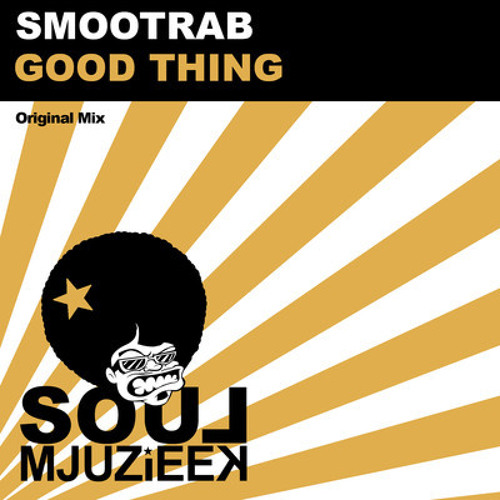 Smootrab - Good Thing (Original Mix) || Mjuzieek Digital Records || OUT NOW !!!