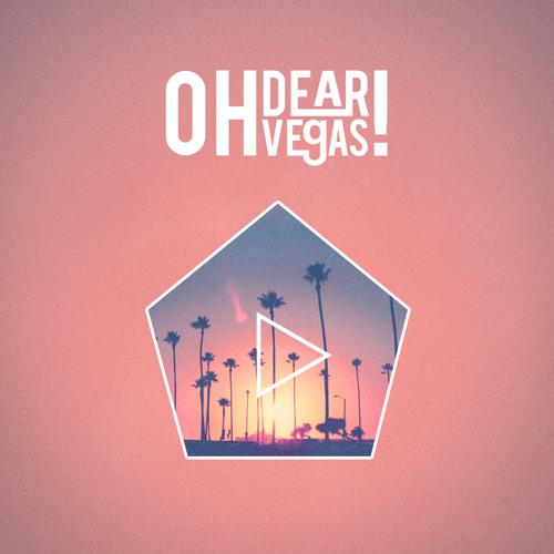 OH DEAR VEGAS! - Modern Love