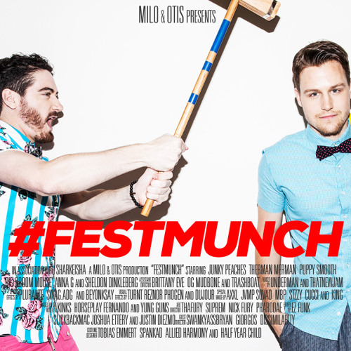 #FESTMUNCH by Milo & Otis