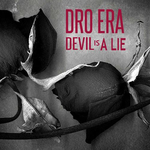 DRO ERA - DEVIL IS A LIE (FREESTYLE)