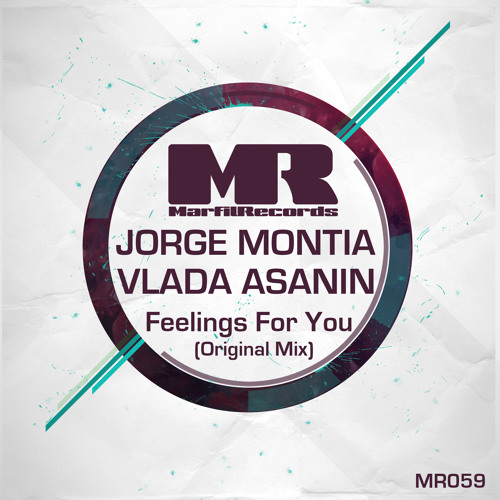Vlada Asanin , Jorge Montia - Feelings For You ( Sc Cut ) OUT NOW