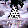 La Dooda - My Life (Friendless Remix) *Full Clip*