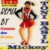 Hey Mickey - Toni Basil  *REMIX*