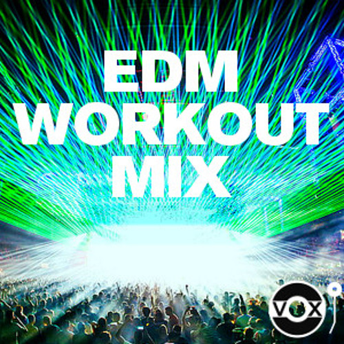 EDM Workout January 2014