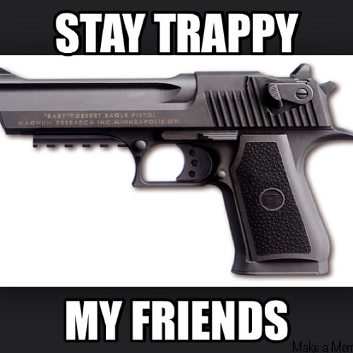 """Loaded Gunn presents """"Stay Trappy My Friends"""" Part 1"""
