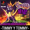Timmy Y Tommy - Spyro Rap (Piter-G Con Cyclo)