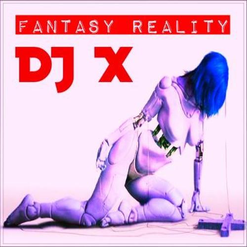 Fantasy Reality (Drumaddicted Remix) - DJ X Mashup