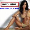 Bad girl Mickey Singh
