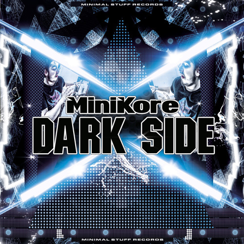 MiniKore - Dark Side (Think Different Ft Cezar Aragon remix) [FREE DOWNLOAD]
