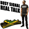 Busy Signal - Real Talk [King Majesty Riddim - Stainless Music & Capone Music 2014]