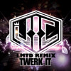 V.I.C. - TWERK IT (LMTD Remix)