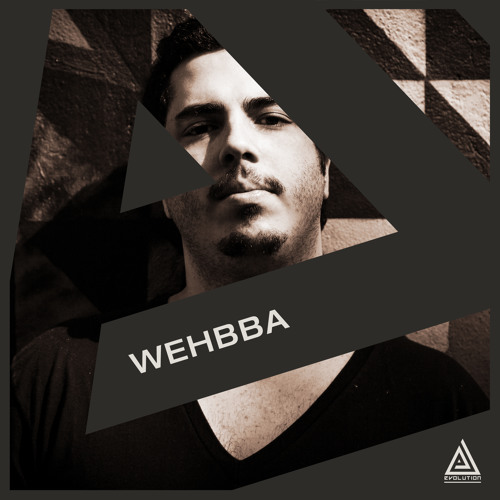 Evolution Podcast 004 with Wehbba