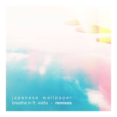 Japanese Wallpaper - Breathe In (Hanami Remix)