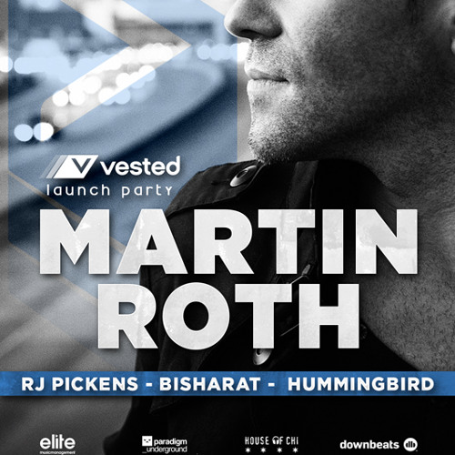Martin Roth - Live At Spybar - Vested Launch 10JAN2014 **FREE DOWNLOAD**