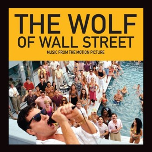 The Wolf Of Wallstreet -  Theme Song