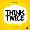BCee - Think Twice - Spearhead Records