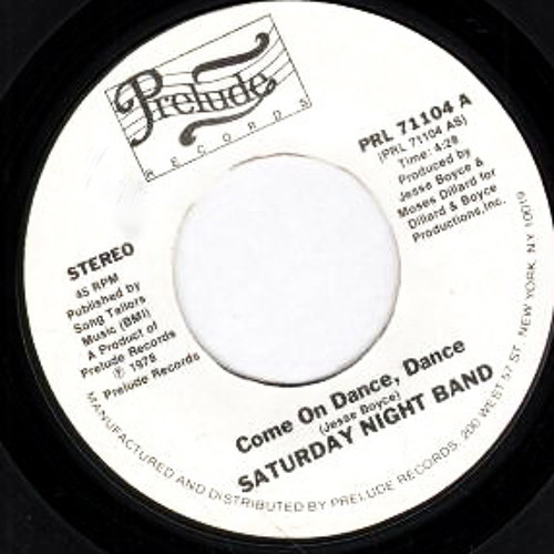 Saturday Night Band - Come On Dance, Dance - Re Edit