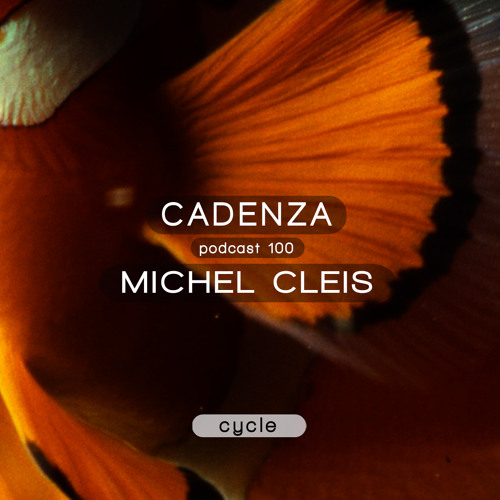 Cadenza Podcast | 100 - Michel Cleis (Cycle)