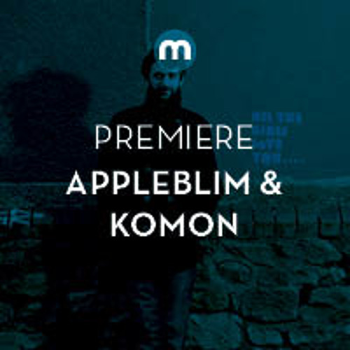 Premiere: Appleblim & Komon 'Jupiter'