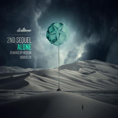 2nd Sequel - Alone (Heston Remix) - Dialtone Records