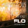 Marvellous God - Florocka