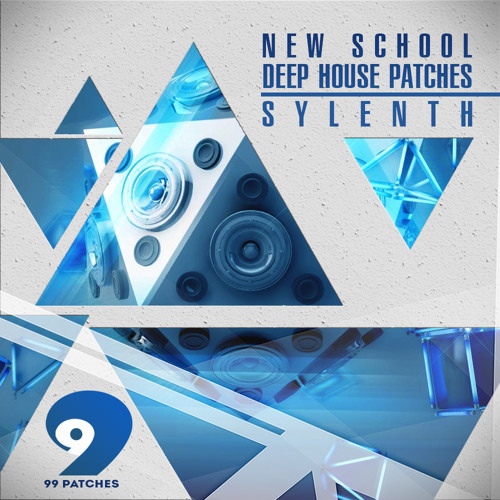 99 Patches - New School Deep House Sylenth Presets