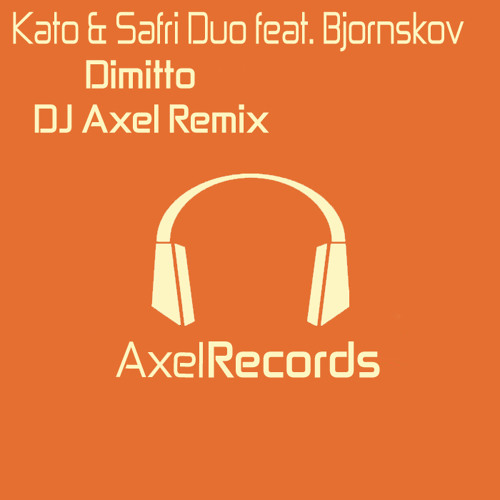 Dimitto (DJ Axel Remix)