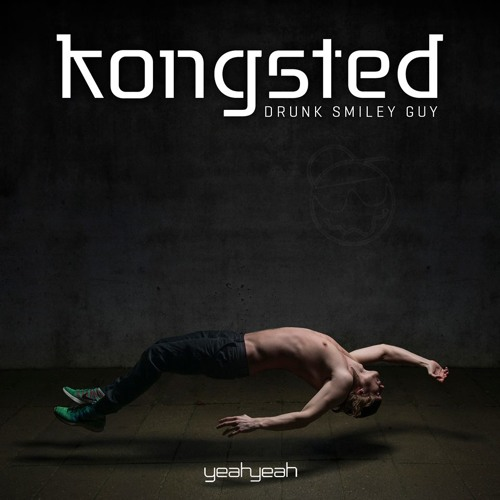 Kongsted - Drunk Smiley Guy (Djuro Remix) SAMPLE coming soon!