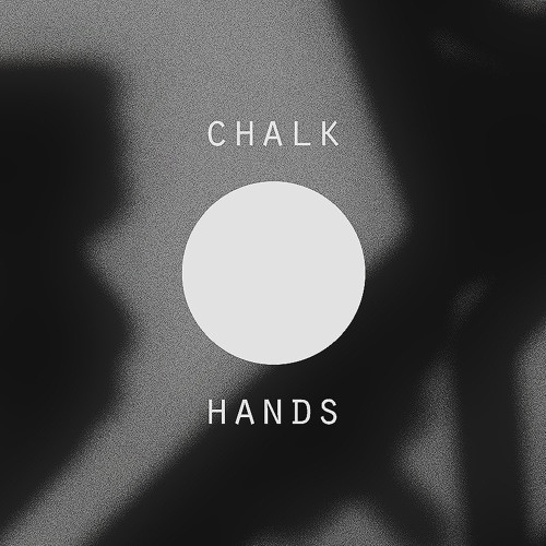 Chalk Hands (live edit)
