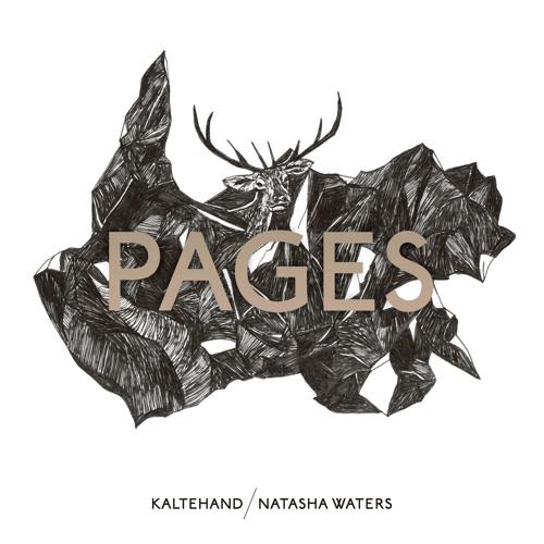 Kaltehand/Natasha Waters - Pages (Ewan Pearson Version)