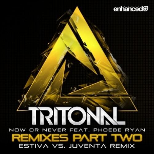 Now Or Never (Estiva Vs. Juventa Remix) by Tritonal ft. Phoebe Ryan